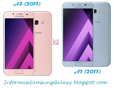 Perbandingan Samsung Galaxy A3 (2017) vs A7 (2017)