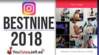 Hacer Instagram BestNine 2018 - Tus Fotos con mas Likes del Año