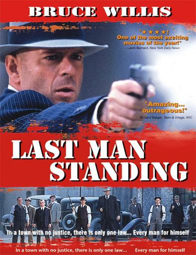 Ver El último hombre (Last Man Standing) (1996) Online