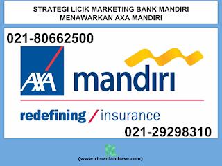 STRATEGI LICIK MARKETING BANK MANDIRI MENAWARKAN AXA MANDIRI