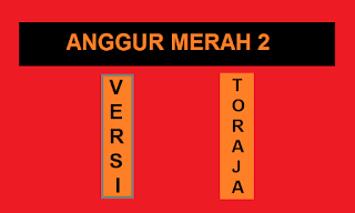 Lagu Anggur Merah 2 Versi Bahasa Toraja