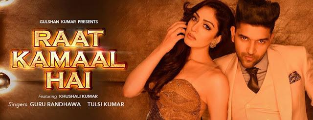 Raat Kamaal Hai Lyrics - Guru Randhawa