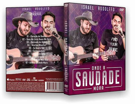 CAPA DVD – Israel & Rodolfo – Onde A Saudade Mora – ISO
