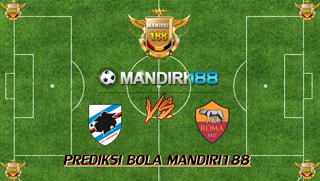 AGEN BOLA - Prediksi Sampdoria vs AS Roma 10 September 2017
