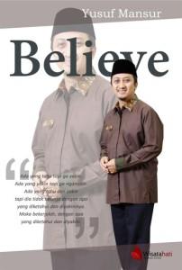 Believe - Buku Ketiga dari Trilogi Karya Ustadz Yusuf Mansur
