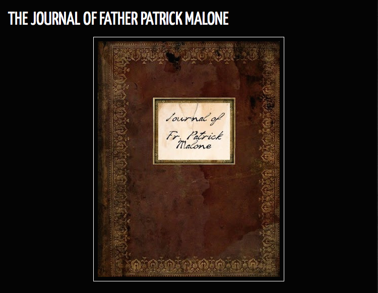http://the-end-of-summer.blogspot.com/2014/04/thefog-journal-of-father-patrick-malone.html
