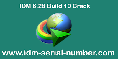 IDM 6.28 Build 10 serial number & key { 100% works }