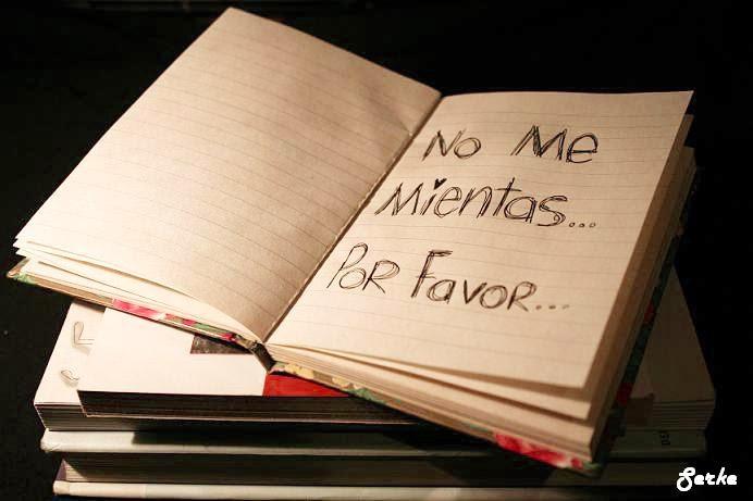 Amor A La Verdad Odio A La Mentira Por Sol Vega Escritores