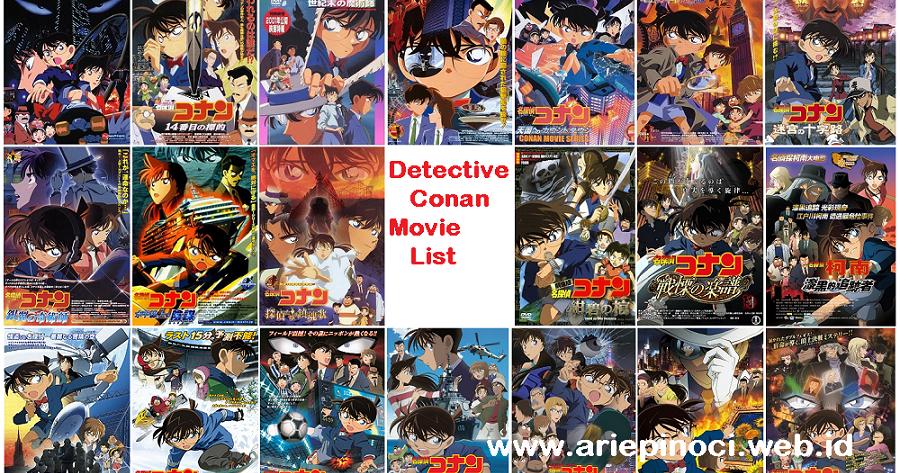 Daftar 22 Detective Conan Movie 1997~2018 ^ - Arie Pinoci™