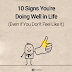 10 signs you're doing well in life even if you don't feel it