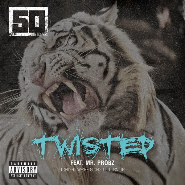 50 Cent - Twisted (feat. Mr. Probz) - Single  Cover