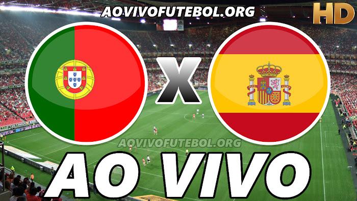 Assistir Portugal x Espanha Ao Vivo HD