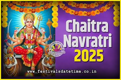 2025 Chaitra Navratri Pooja Date and Time, 2025 Navratri Calendar