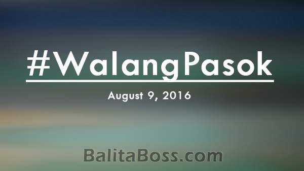 #WalangPasok - August 9, 2016