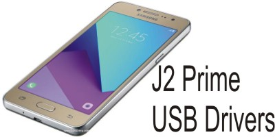 Samsung Galaxy J2 Prime USB Drivers Free Download