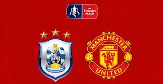 Link Live Streaming Huddersfield vs Manchester United - Siaran Langsung Piala FA