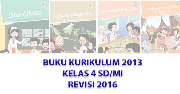 Buku Tematik Kelas 4 Revisi 2016 Semester 1 2 Lengkap