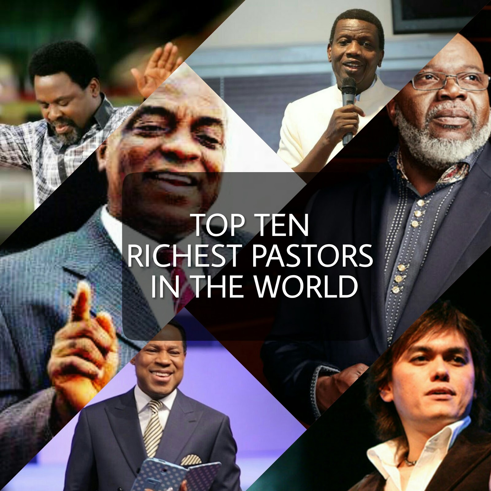 top 10 richest pastors in the world forbes official 2018 list photos forbes released top 10 world richest pastors bishop david oyedepo become no 1 187 premium9ja