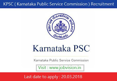 KPSC ( Karnataka Public Service Commission ) Recruitment 2018