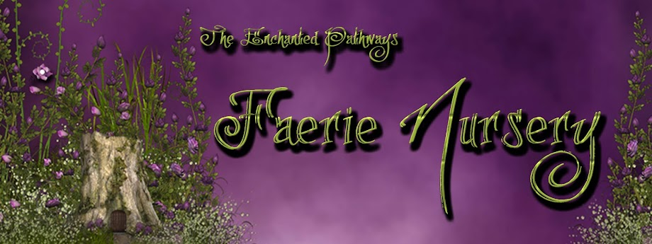 Enchanted Pathways Faerie Nursery
