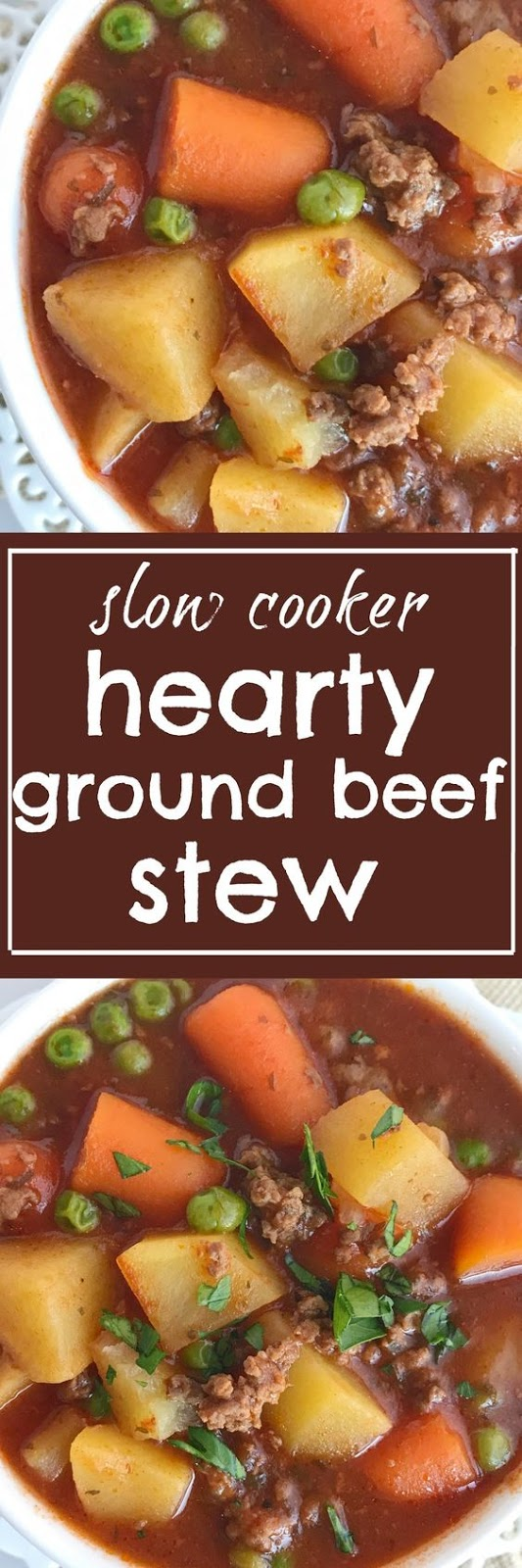 THE MOST INSPIRING SLOW COOKER HEARTY GROUND BEEF STEW