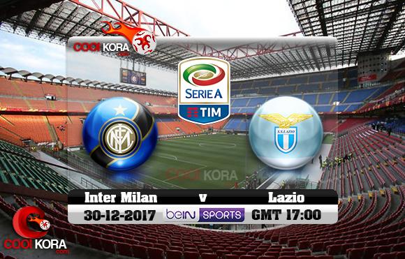مشاهدة مباراة إنتر ميلان ولاتسيو اليوم 30-12-2017 في الدوري الإيطالي