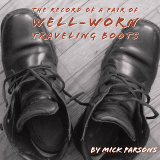 Mick Parsons, #wellwornboots