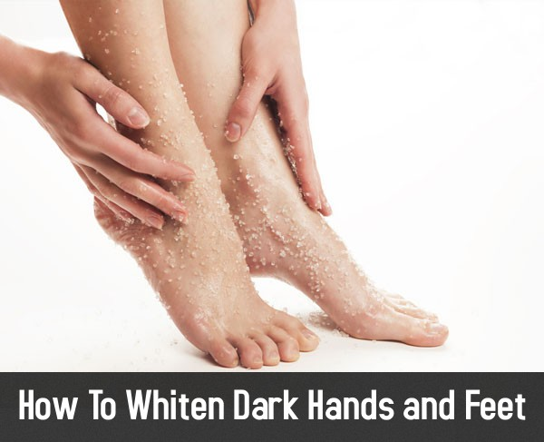 12 Best Home Remedies To Whiten Dark Hands And Feet