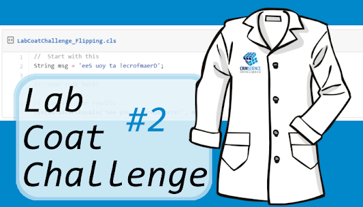 Lab Coat Challenges: Challenge #2 Now Available ~ CRM Science