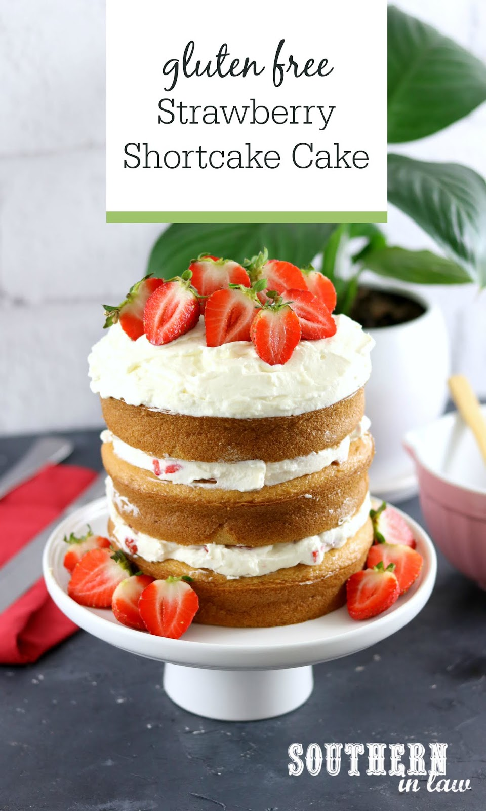 Easy Gluten Free Strawberry Shortcake Birthday Cake With Whipped Cream Frosting