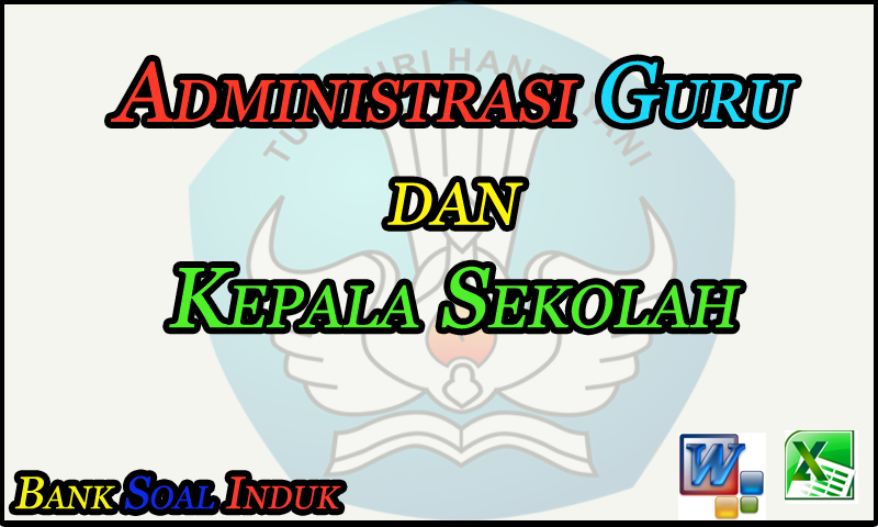 Administrasi Guru dan Kepala Sekolah (KS) SD/MI,SMP/MTs,SMA/SMK/MA - October 26, 2016 at 03:18PM