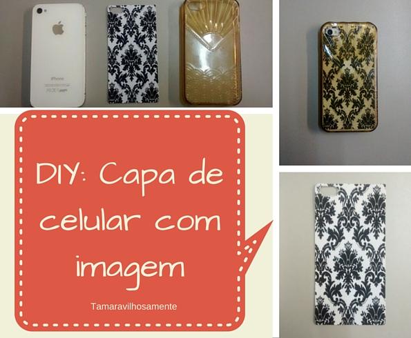 DIY: capa de celular personalizada com imagem