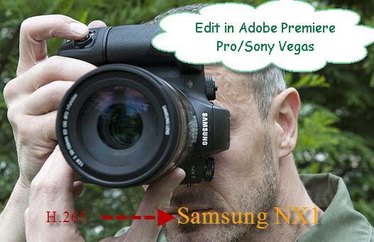Newest Way of Editing Samsung NX1 H 265 Footage in Adobe