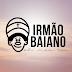 Comunicado Blog Irmão Baiano