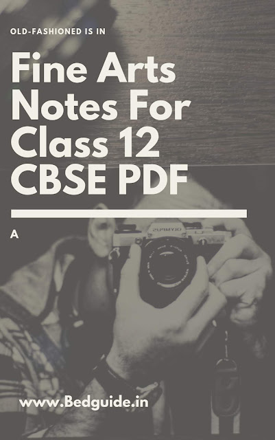 Get Free Class 12 Fine Arts Notes PDF Download