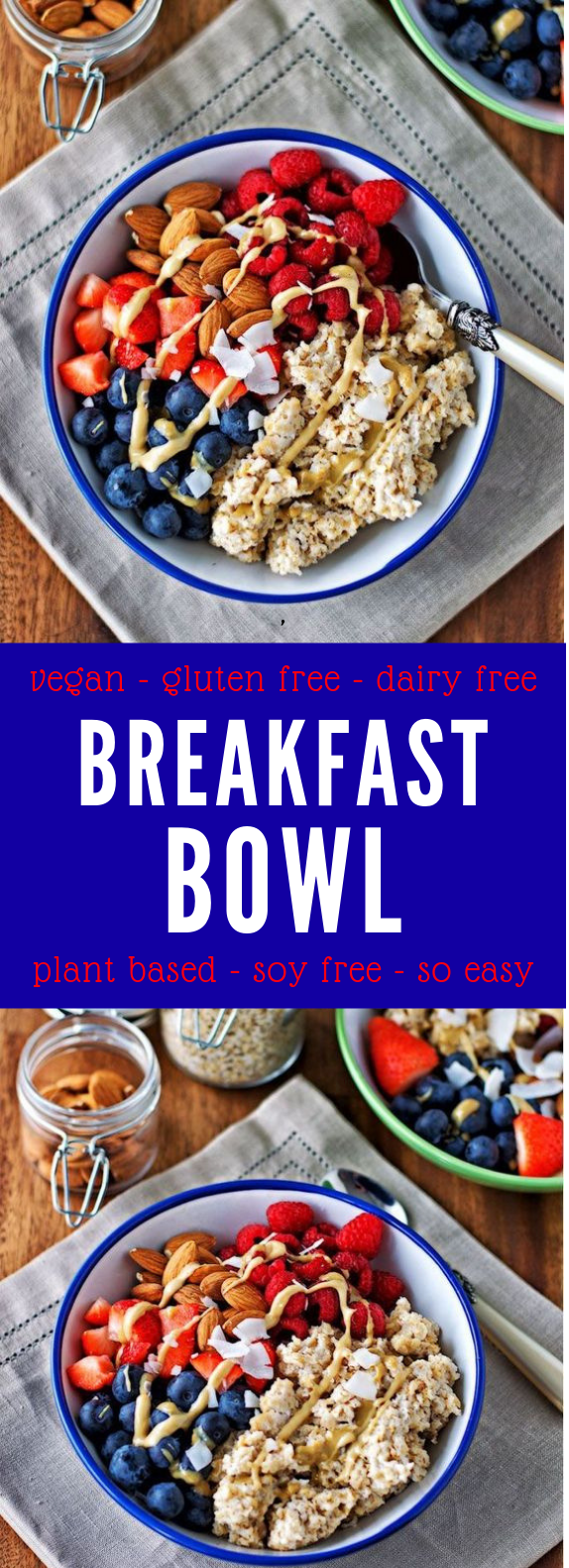 BREAKFAST BOWL [VEGAN, GLUTEN FREE] #Vegan #Breakfast
