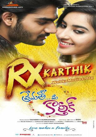 Prematho Mee Karthik 2017 Hindi Dubbed Movie Download HDRip 720p Dual Audio