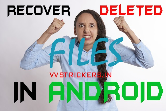 Recover Deleted files - How To recover deleted files in android