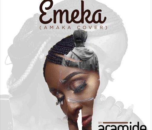 MUSIC: Aramide – Emeka (Amaka cover)