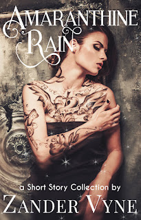Amaranthine Rain (a Short-Story Collection) by Zander Vyne