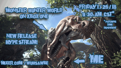 MHWorld Launch day! HYPED!