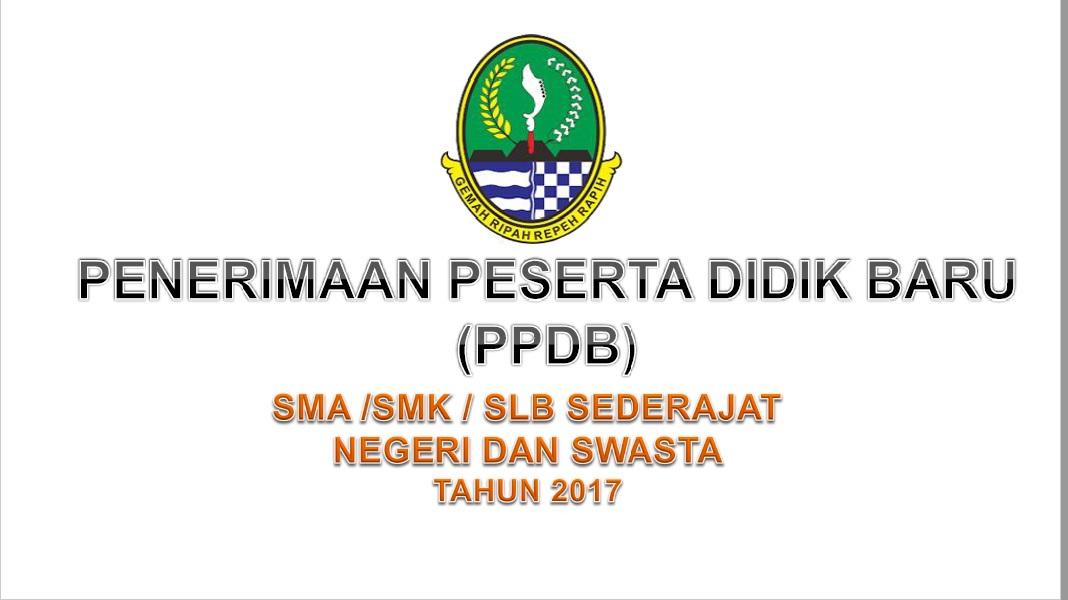 Ppdb Sma Smk Slb Negri Swasta Tahun 2017 Jawa Barat Media Matematik