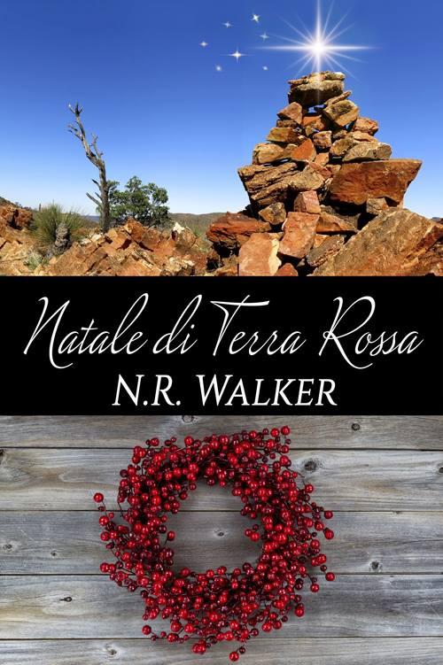 """Recensione: """"Natale di Terra Rossa"""" (Serie Terra Rossa #3.5) di N. R. Walker"""