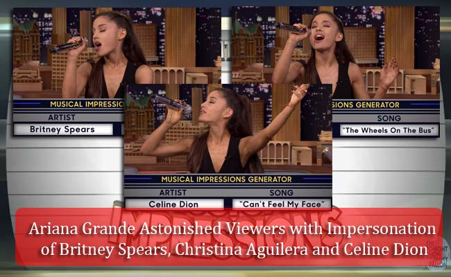 Ariana Grande Astonished Viewers with Impersonation of Britney Spears, Christina Aguilera and Celine Dion