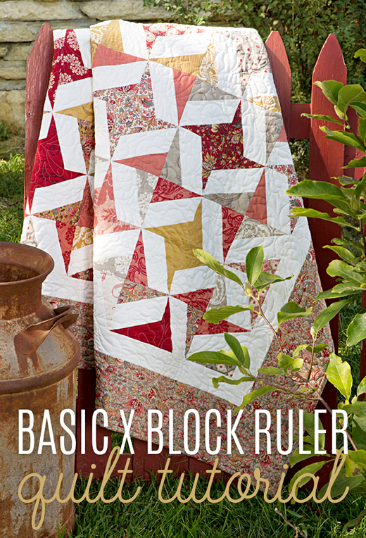 The Basic X Block Ruler Quilt Free Tutorial designed by Jenny of Missouri Quilt Co