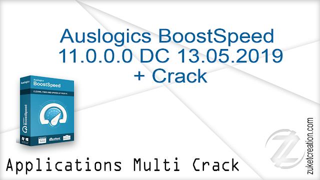 Auslogics BoostSpeed 11.0.0.0 DC 13.05.2019 + Crack   |  24.1 MB