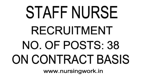 NURSING JOBS IN INDIA: 38 STAFF NURSES RECRUITMENT ON
