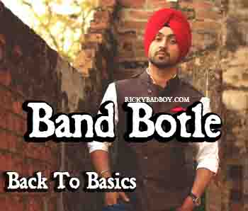 Band Botle Lyrics - Diljit - Back To Basics - LYRICS TIP