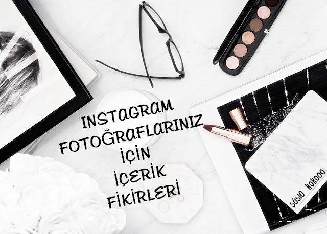 Harika instagram fotoğrafları nasıl çekilir ?