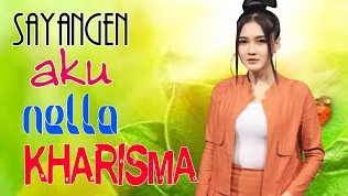 Download Lagu Nella Kharisma Sayangen Aku Mp3